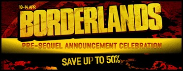 Borderlands Pre-Sequel Announcement Celebration GamersGate Save Up To 50