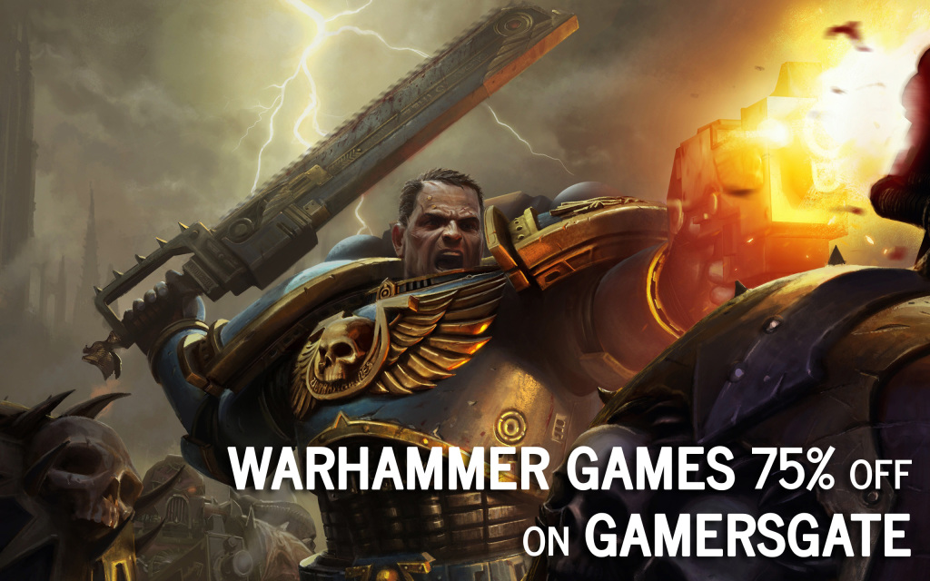 Warhammer Games 75 off GamersGate Steam