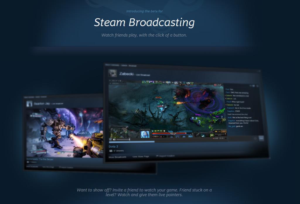 Steam Broadcasting Beta