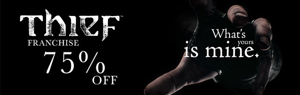 Thief Franchise Sale up to 75 off!