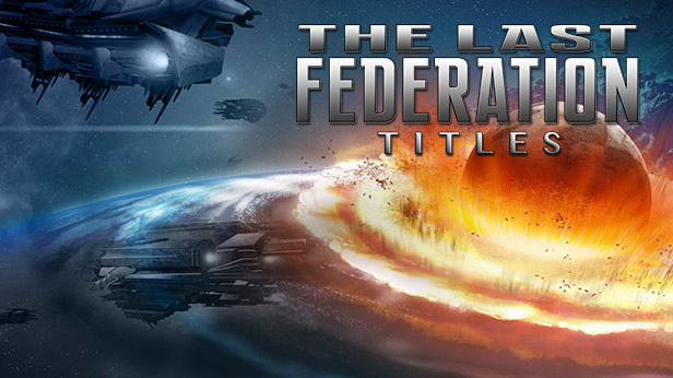 The Last Federation Titles