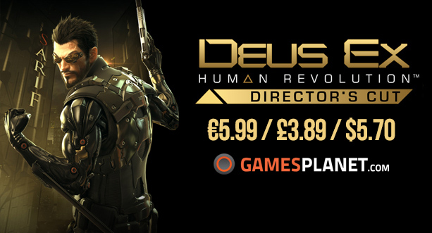 Steam Unpowered DEUS EX Human Revolution Director's Cut Games Planet Deal