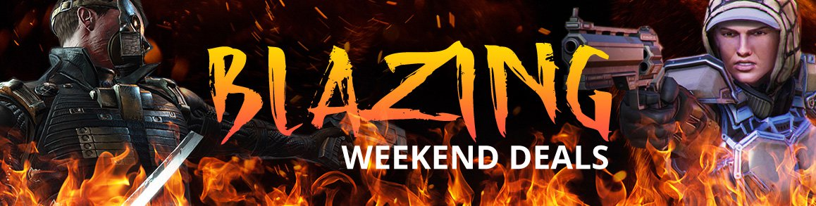 Blazing Weekend Deals