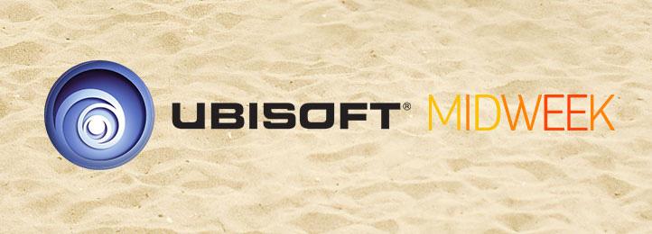 Ubisoft Midweek