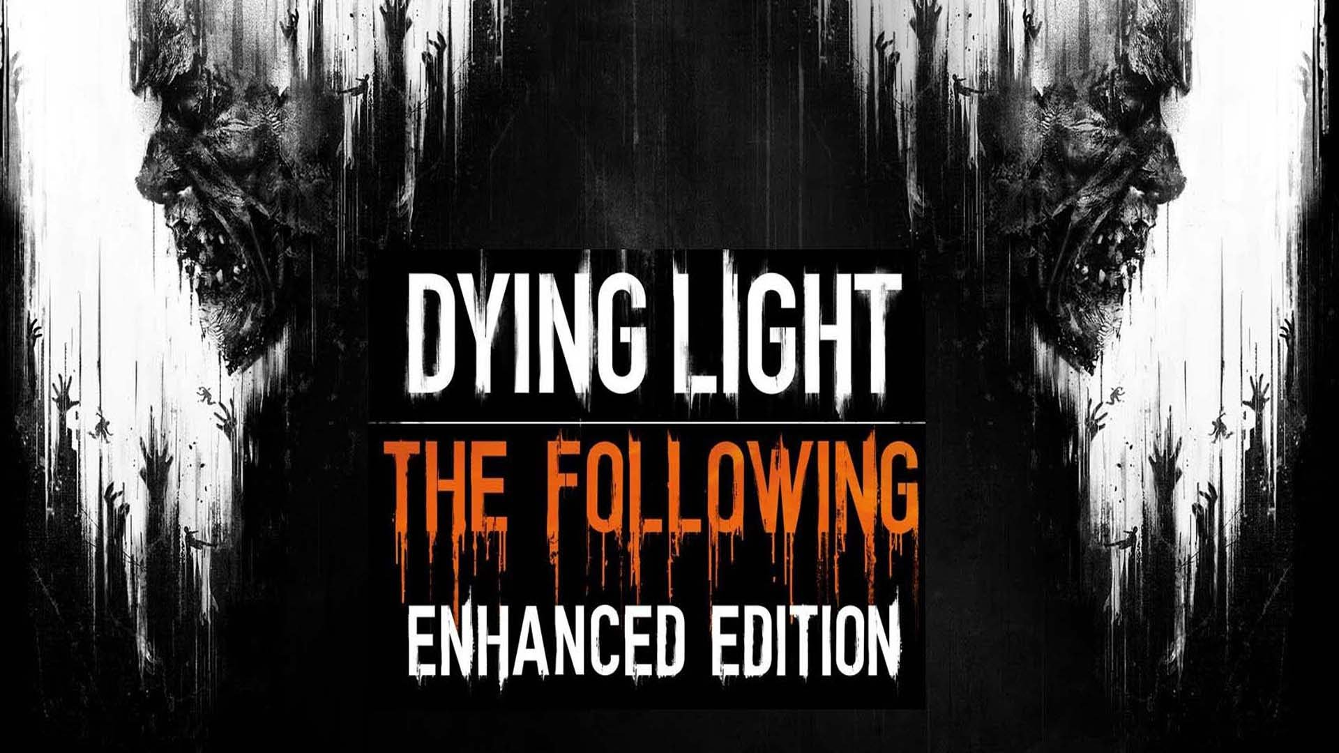 Dying Light The Following Enhanced Edition 68 Off