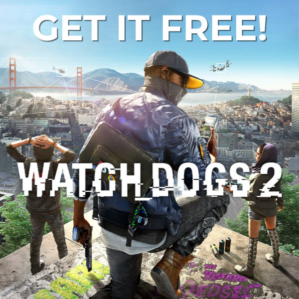 Get Watch_Dogs 2 for FREE this Sunday!